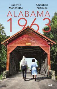 Alabama 1963 | MANCHETTE, Ludovic. Auteur