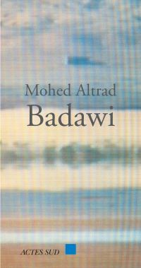 Badawi | Altrad, Mohed (1948-....). Auteur
