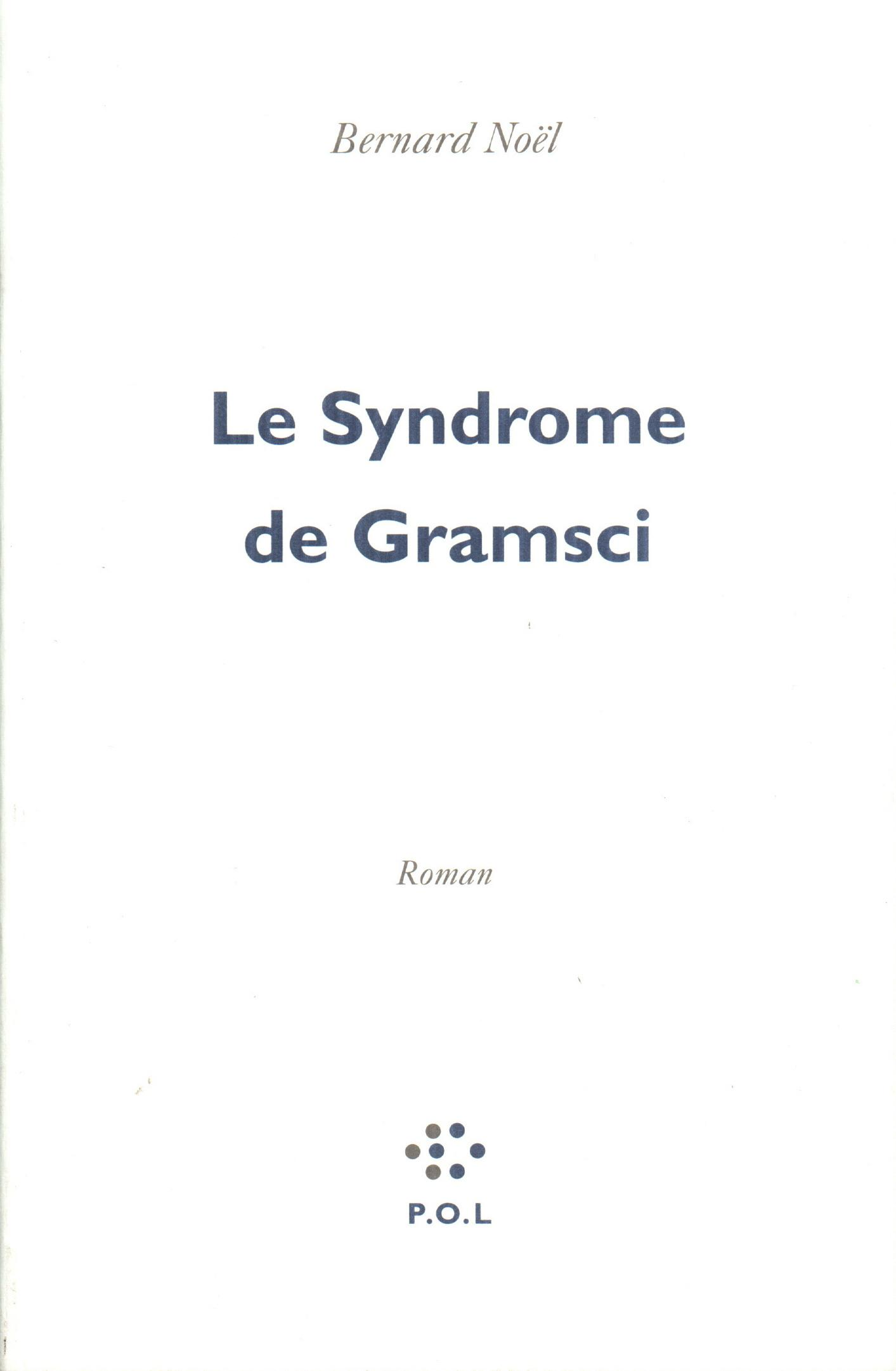 Le Syndrome de Gramsci
