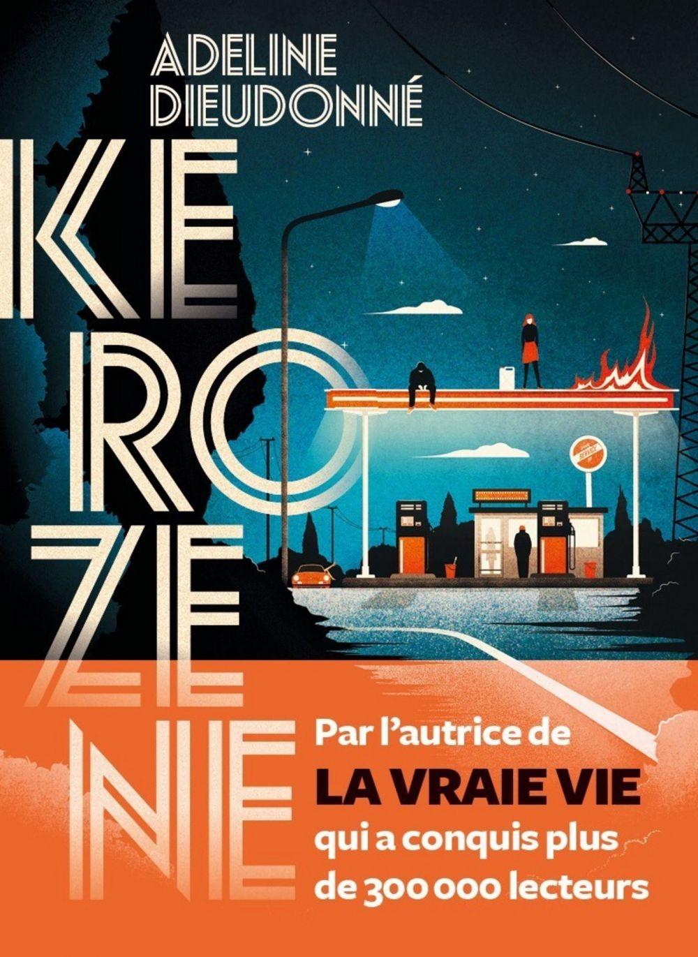 Kerozene | Dieudonné, Adeline (1982-....). Auteur