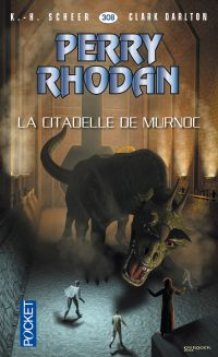 Perry Rhodan n°308 - La Citadelle de Murnoc | SCHEER, K.-H.. Auteur