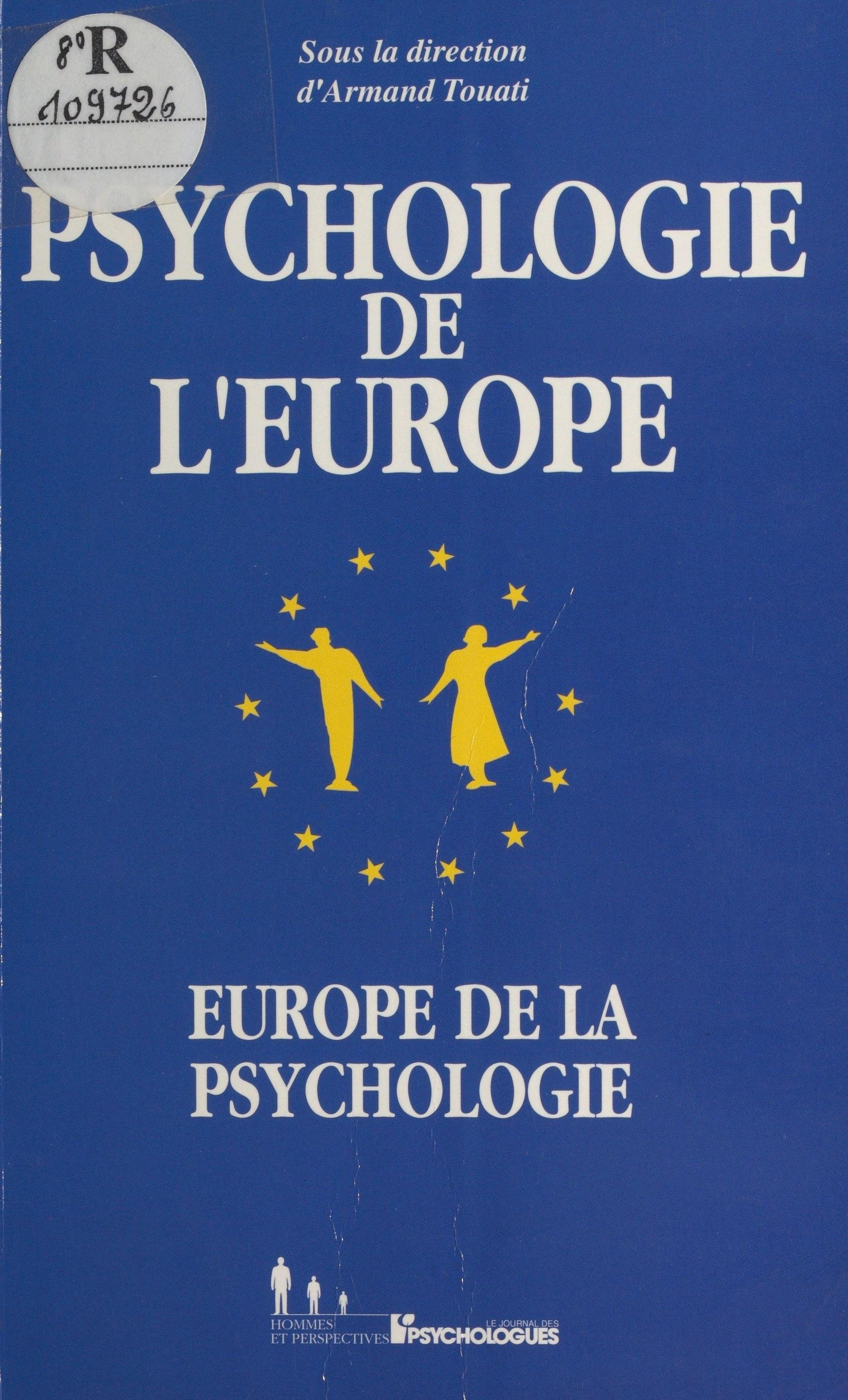 Psychologie de l'Europe, Europe de la psychologie