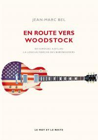 En route vers Woodstock