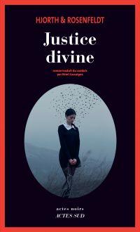 Justice divine | Hjorth, Michaël. Auteur