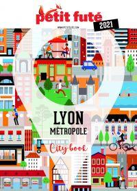 LYON METROPOLE 2021 Petit Futé