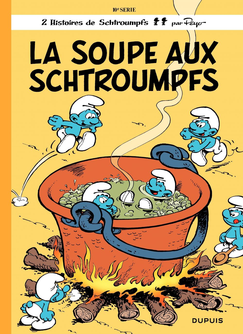 Les Schtroumpfs - tome 10 - La Soupe aux Schtroumpfs | Peyo (1928-1992). Auteur
