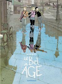 Le Bel Âge - tome 0 - Le Be...