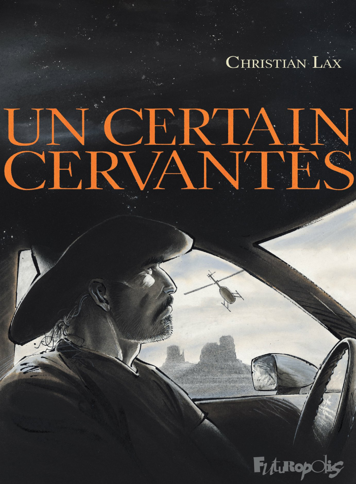 Un certain Cervantès | Lax, Christian