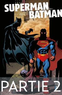 Superman/Batman - Tome 2 - ...