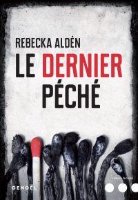Le Dernier Péché | Aldén, Rebecka (1972-....). Auteur