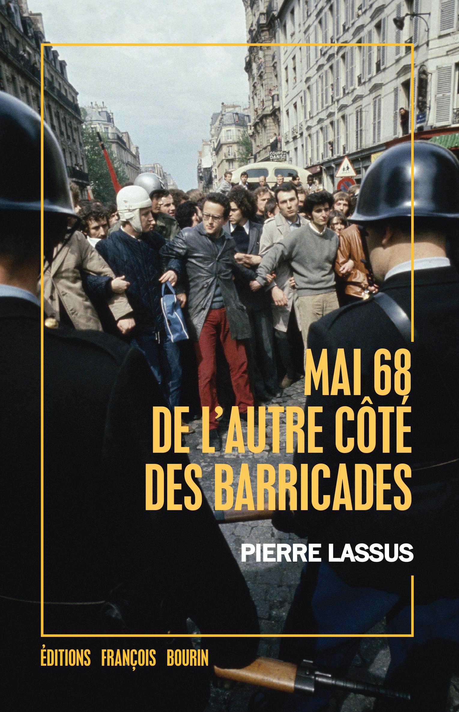 Mai 68 de l'autre côté des barricades
