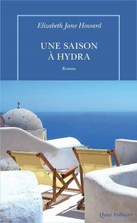 Une saison à Hydra | Howard, Elizabeth Jane. Auteur