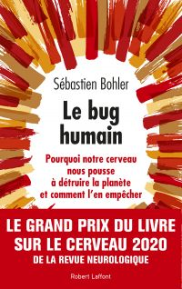 Le Bug humain | BOHLER, Sébastien. Auteur