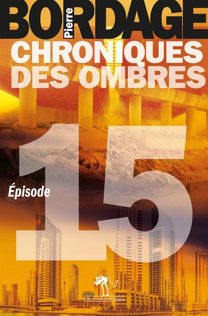 Chroniques des Ombres épisode 15