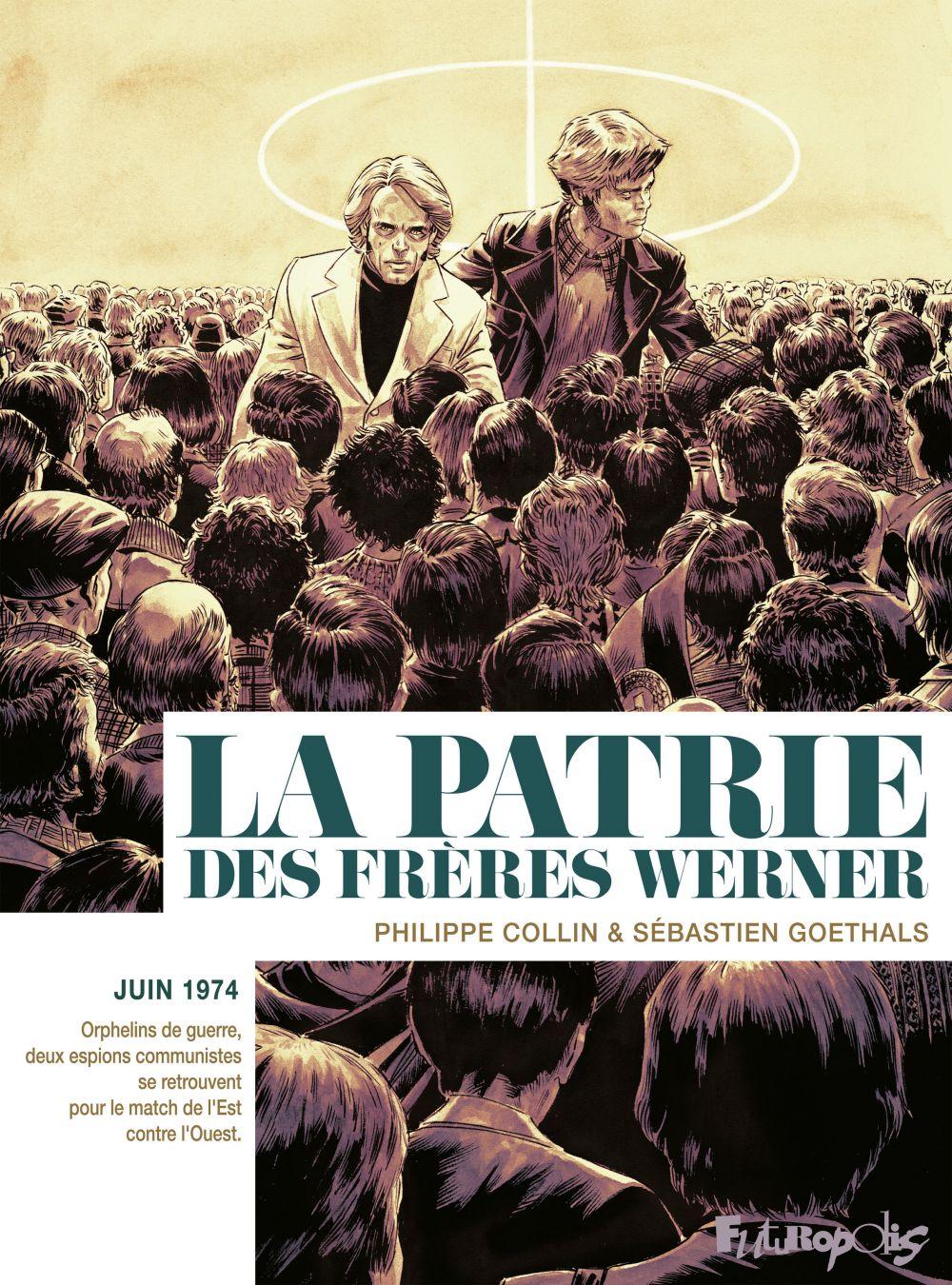 La patrie des frères Werner | Goethals, Sébastien. Auteur
