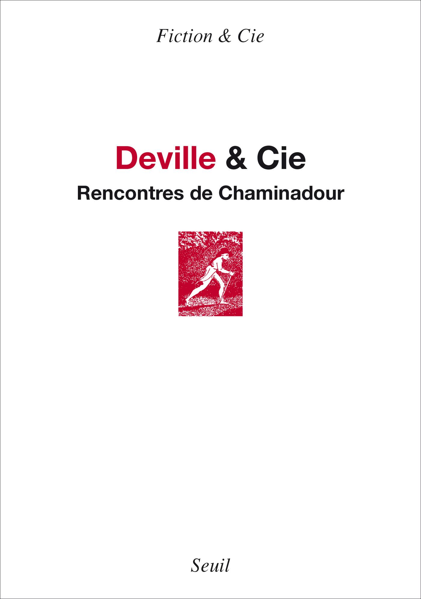 Deville & Cie. Rencontres de Chaminadour