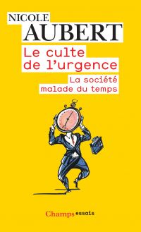 Le Culte de l'urgence - La ...