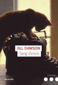 Sang d'encre | Dawson, Jill. Auteur