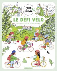 Vert Planète - Le défi vélo | Le Pape, Virginie. Auteur