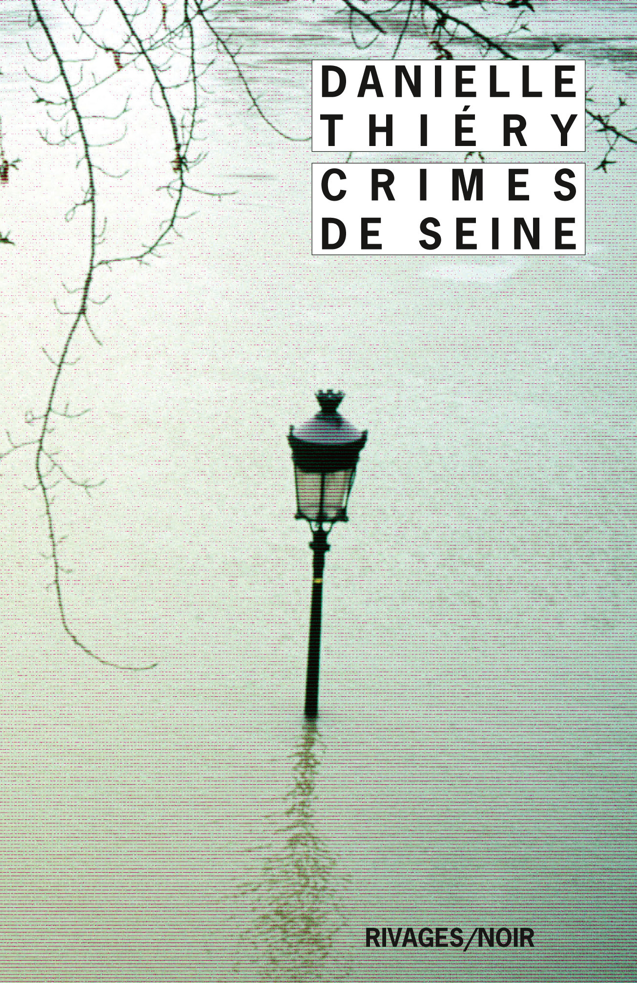 Crimes de Seine | Thiery, Danielle