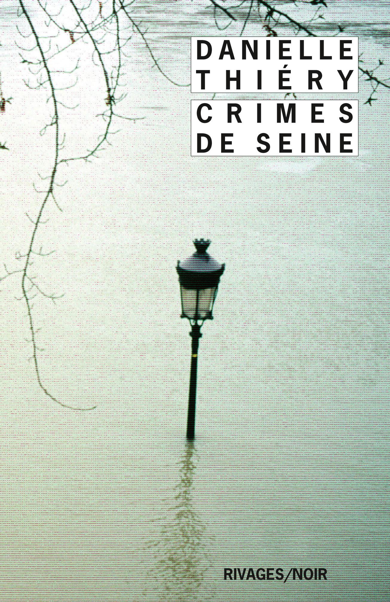Crimes de Seine | Thiery, Danielle