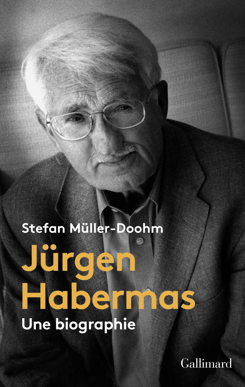Jürgen Habermas. Une biographie