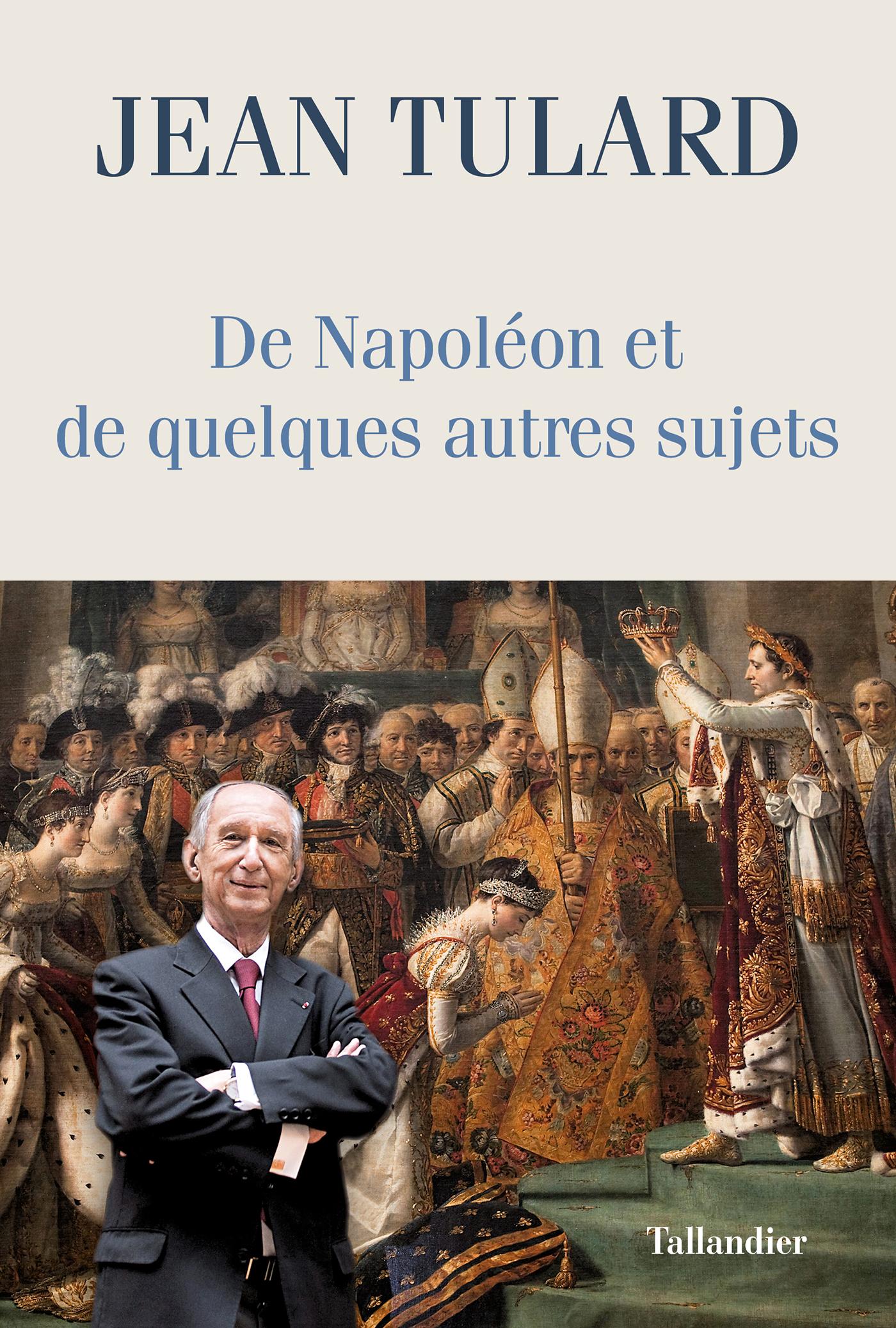 De Napoléon et de quelques ...