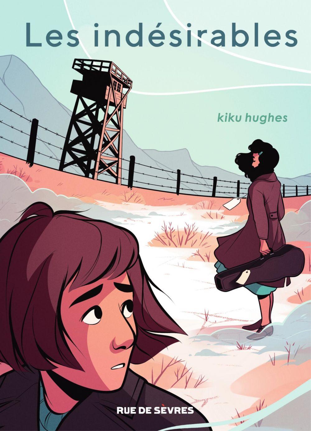 Les indésirables   KIKU, HUGHES. Auteur