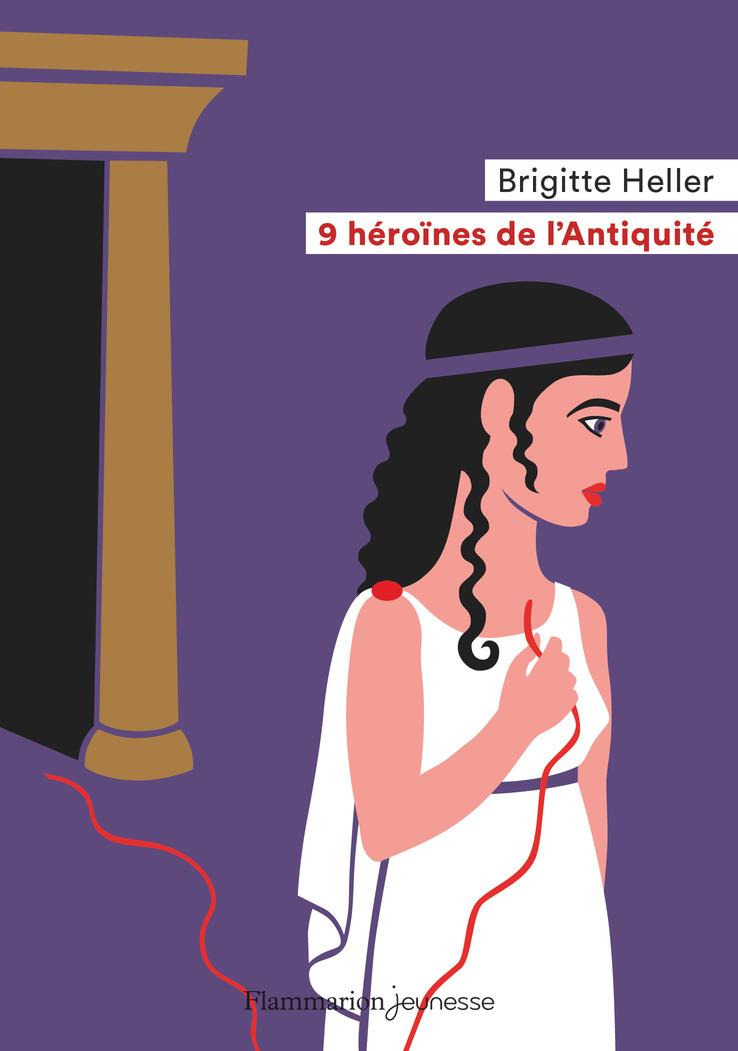 9 héroïnes de l'Antiquité