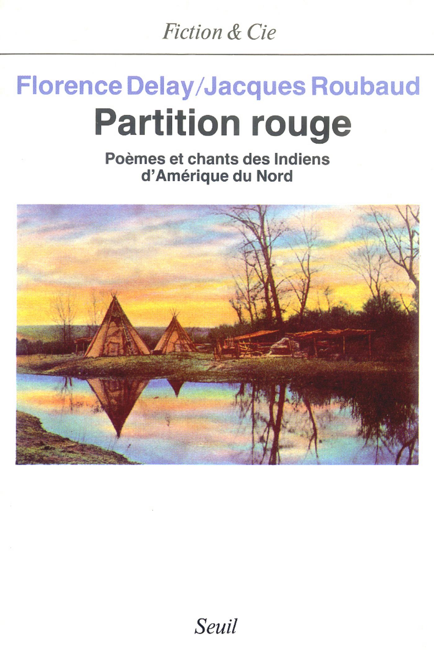 Partition rouge. Poèmes et chants des Indiens d'Amérique du Nord