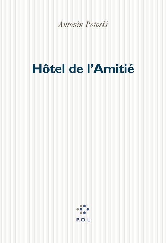 Hôtel de l'Amitié