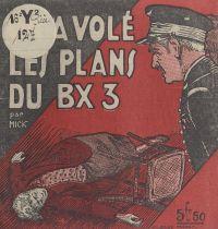 On a volé les plans du BX3