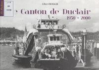 Le canton de Duclair, 1950-...