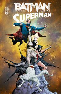 Batman / Superman - Tome 2 ...