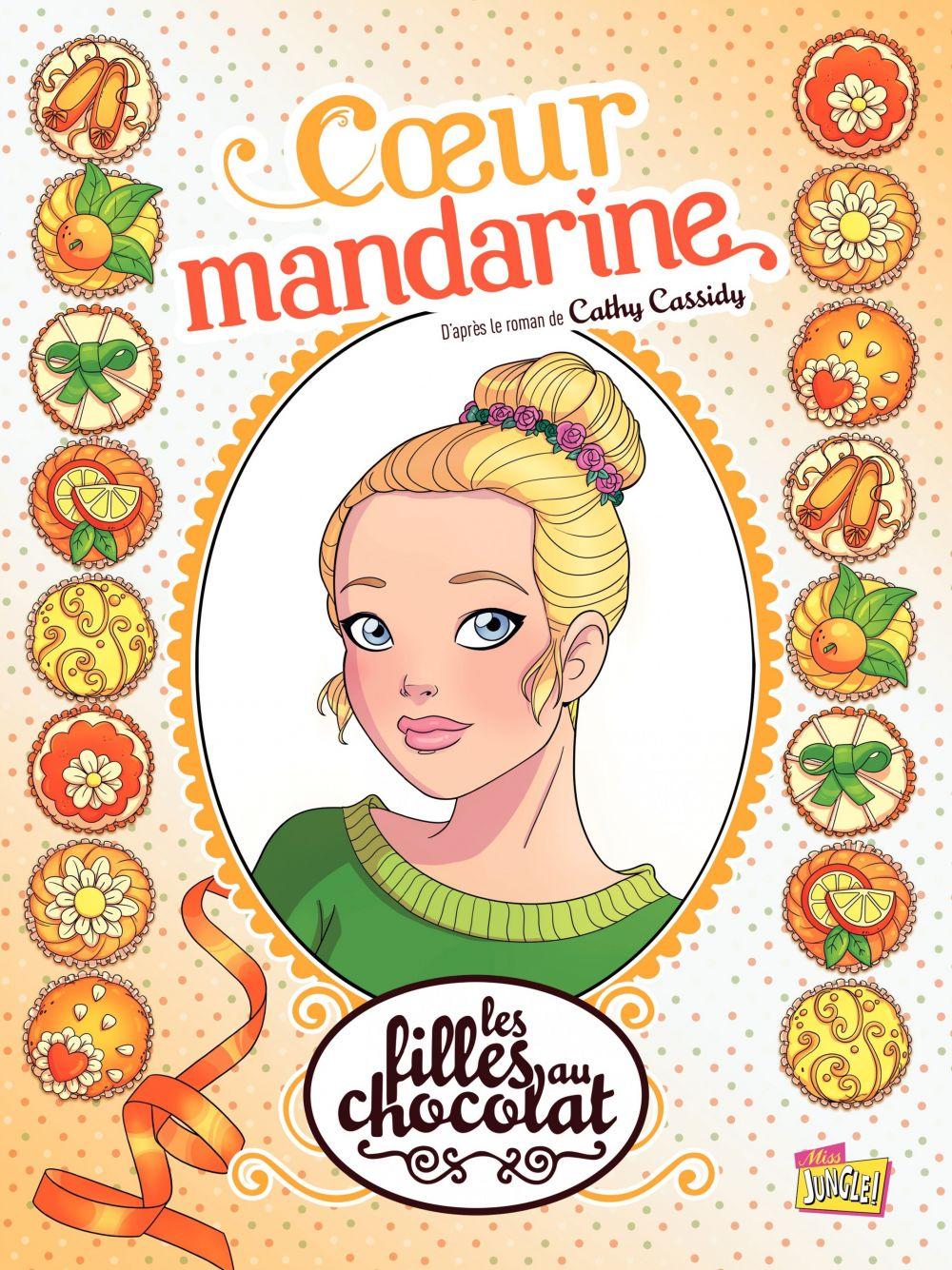 Les filles au chocolat - Tome 3 - Cœur Mandarine | Raymond Sébastien, . Illustrateur