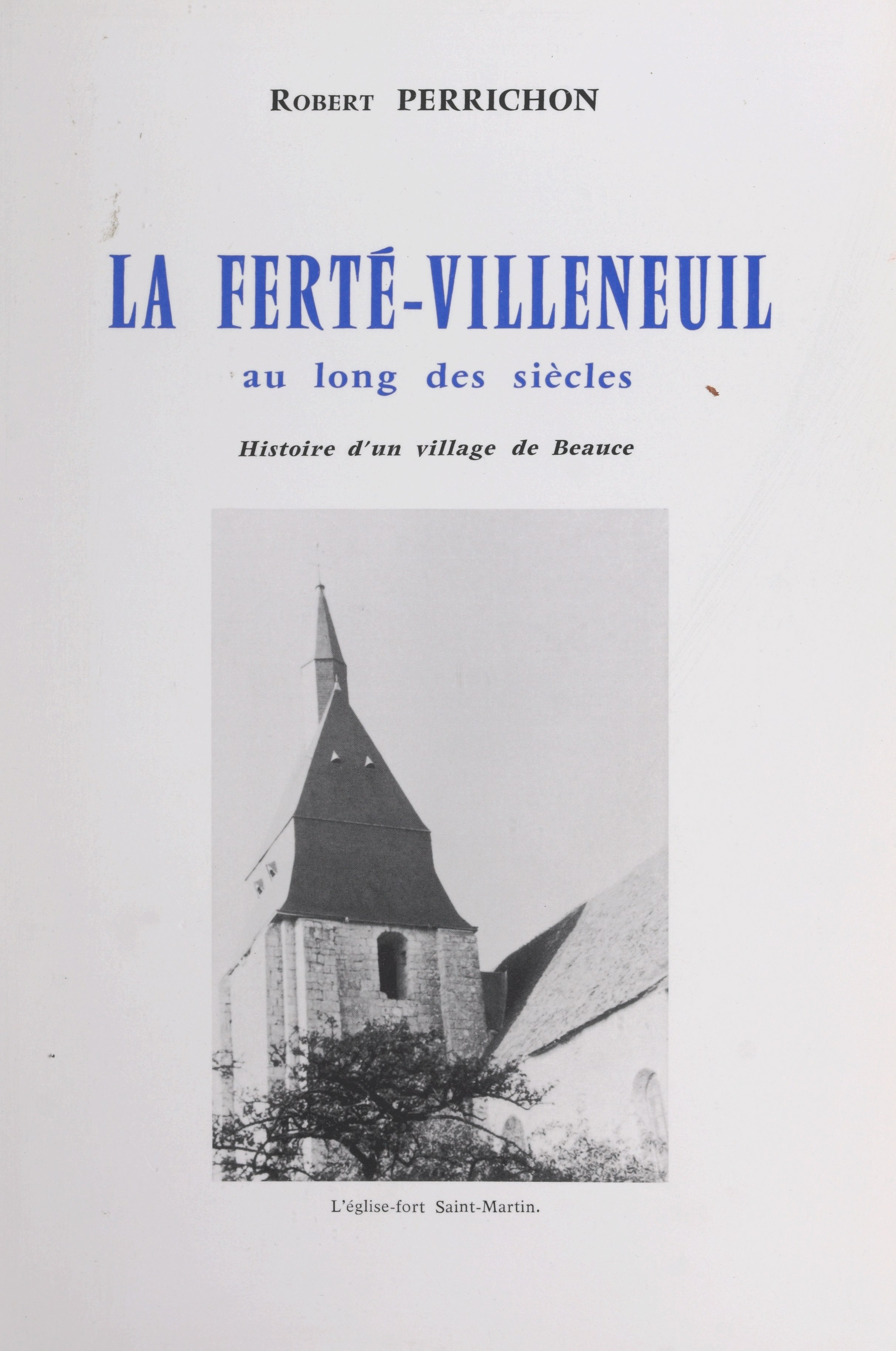 La Ferté-Villeneuil au long...
