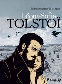 Léon et Sofia Tolstoï | Van den Heuvel, Chantal. Auteur