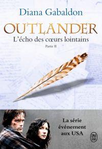 Outlander (Tome 7, Partie II) - L'écho des cœurs lointains / Les fils de la liberté | Gabaldon, Diana. Auteur