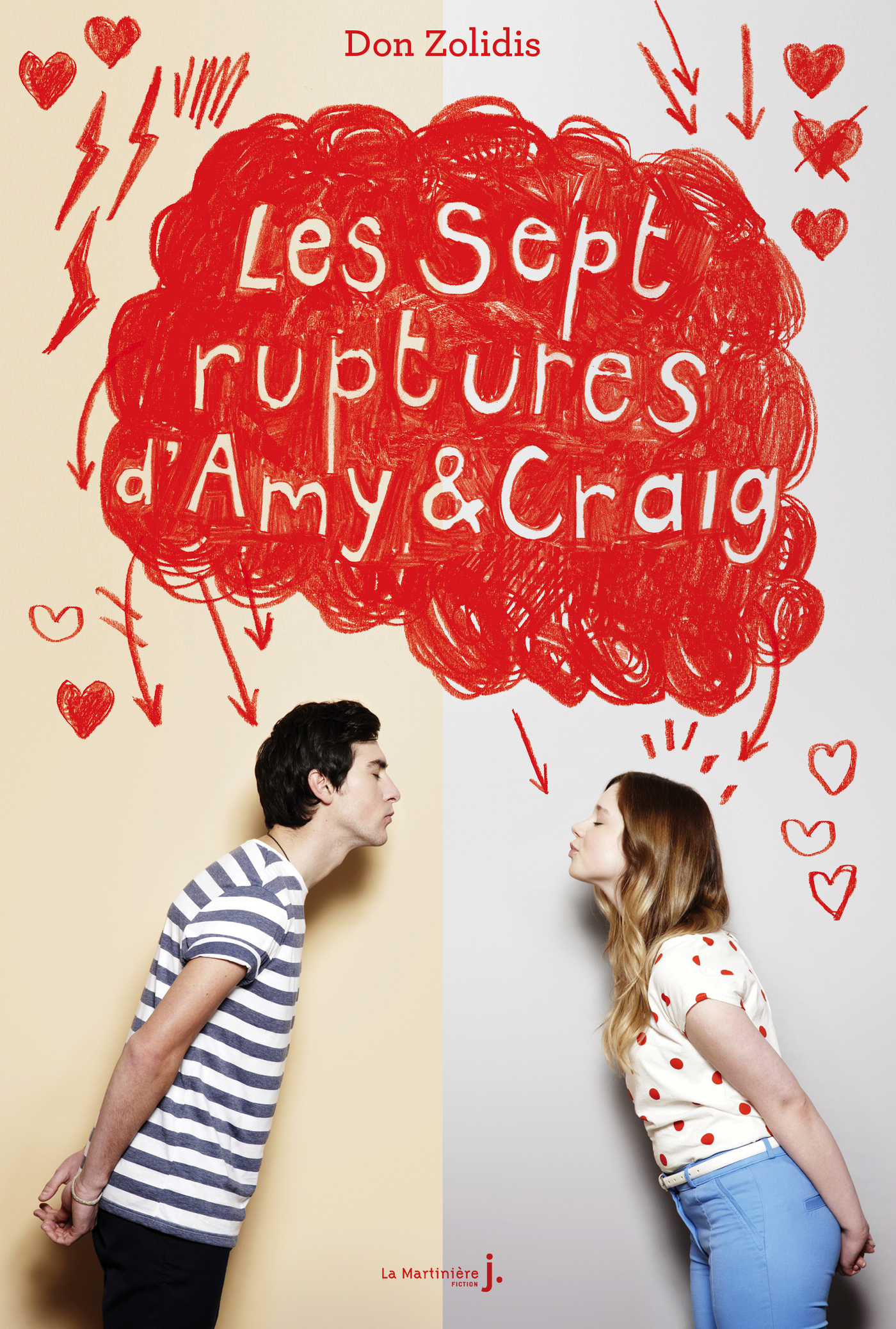 Les sept ruptures d'Amy et Craig | Zolidis, Don