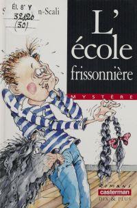 L'École frissonnière