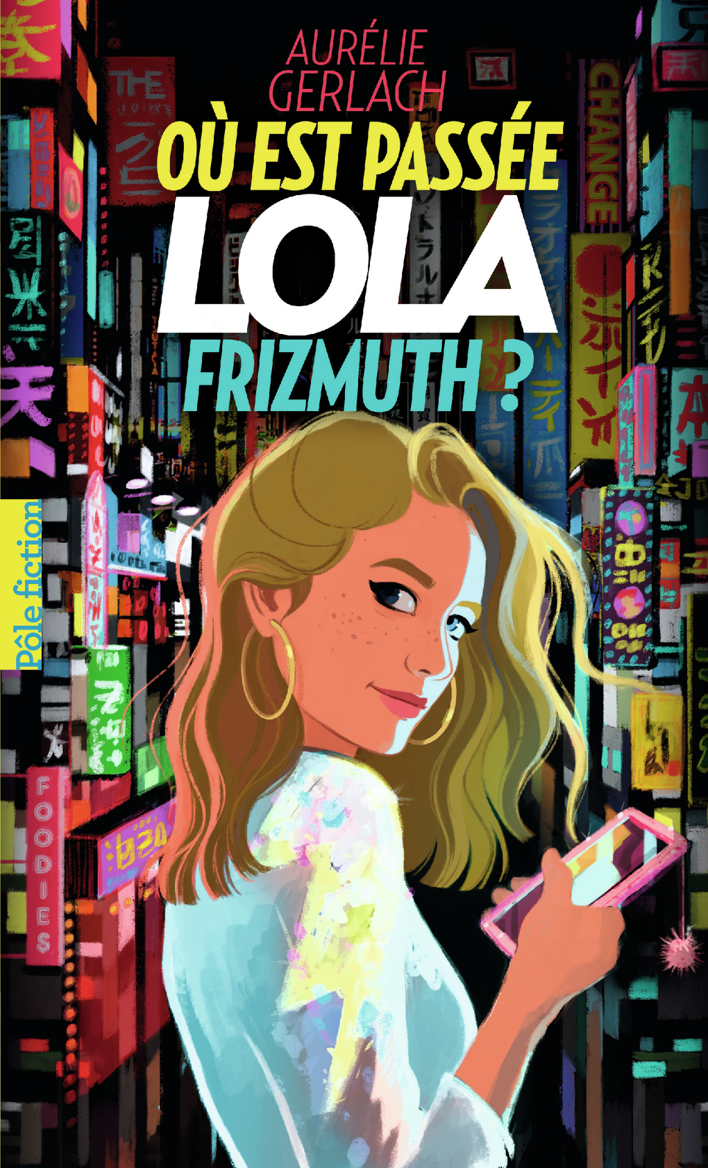 Où est passée Lola Frizmuth ? |