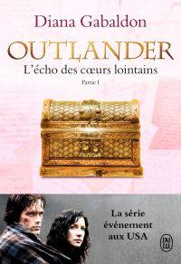 Outlander (Tome 7, Partie I) - L'écho des cœurs lointains / Le prix de l'indépendance | Gabaldon, Diana. Auteur