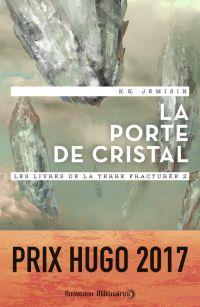 Les livres de la Terre fracturée (Tome 2) - La porte de cristal | Jemisin, N.K.. Auteur