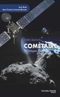 L'exploration cométaire de l'Antiquité à Rosetta