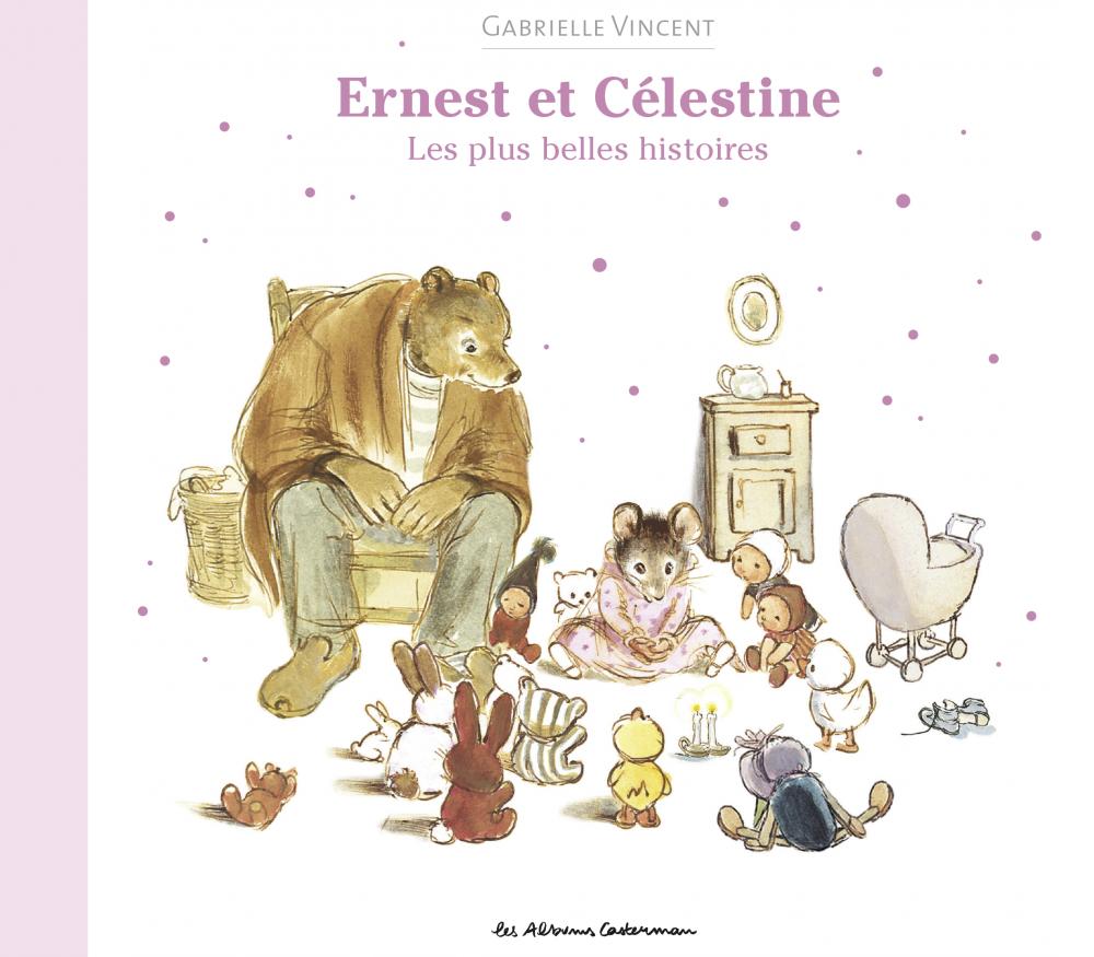 Les albums d'Ernest et Célestine - Les plus belles histoires