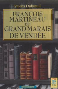 François Martineau du grand...