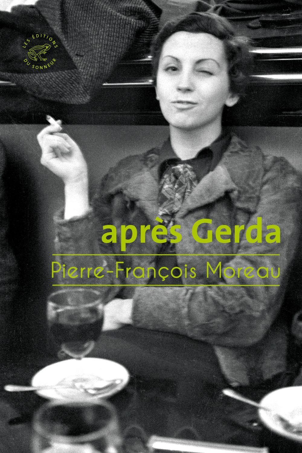 Après Gerda | Moreau, Pierre-François (1954-....). Auteur