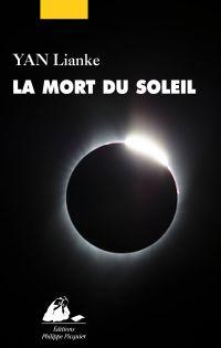 La Mort du soleil | YAN, Lianke. Auteur