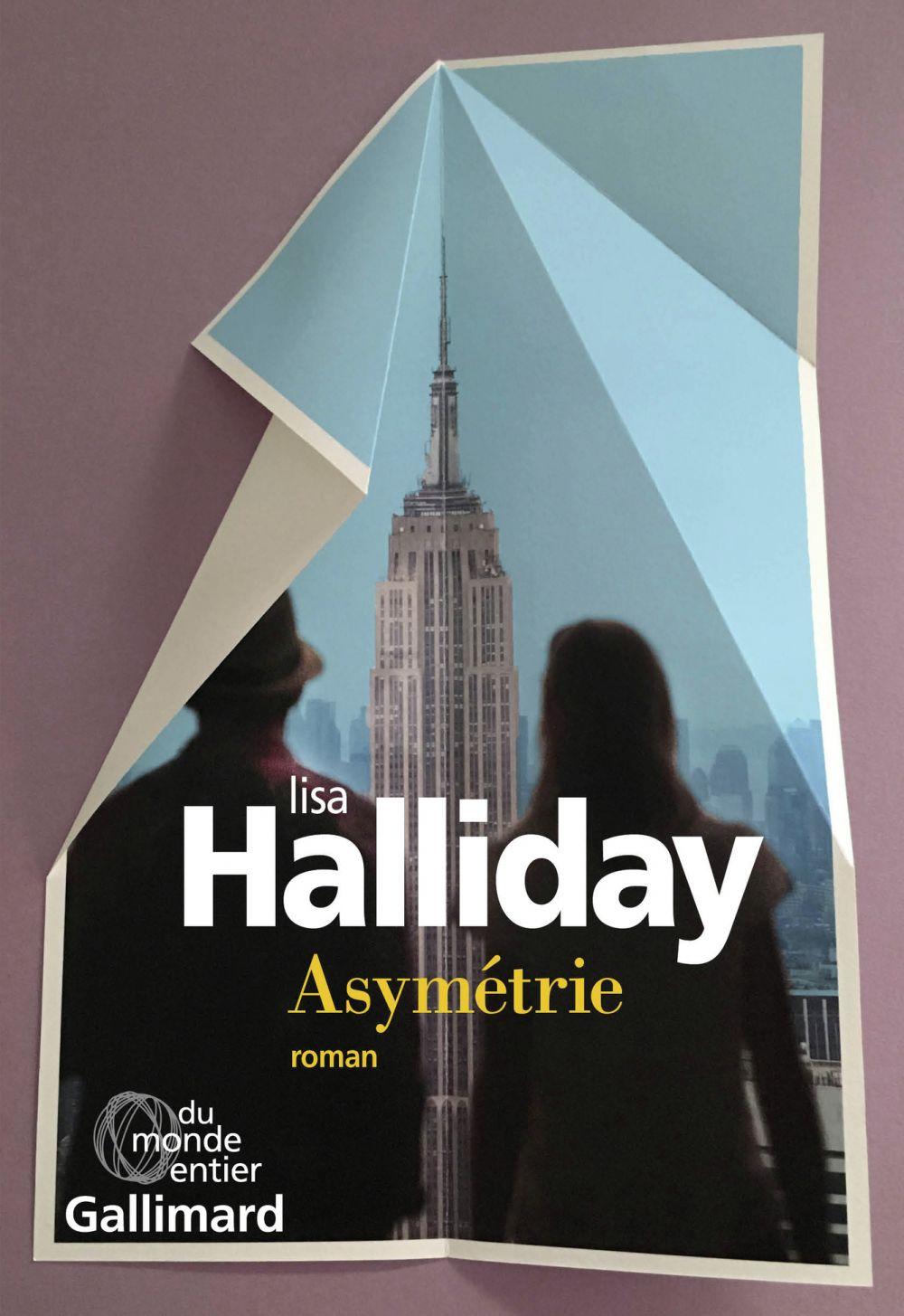 Asymétrie | Halliday, Lisa. Auteur