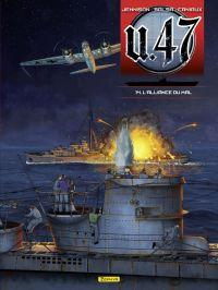 U-47 - tome 14 - L'alliance...